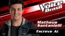 Escreve Aí (The Voice Brasil 2016 / Audio)/Matheus Santanielli