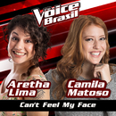 Can't Feel My Face (The Voice Brasil 2016)/Aretha Lima, Camila Matoso