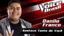 Gostava Tanto De Você (The Voice Brasil 2016 / Audio)/Danilo Franco