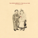 The Crane Wife (10th Anniversary Edition)/The Decemberists
