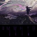 #MWHYB/Van Ness Wu