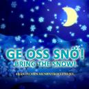 "Ge oss snö! (Från filmen ""Mumintrollens jul"")/Krista Siegfrids"