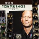 The Best Of Teddy Tahu Rhodes/Teddy Tahu Rhodes