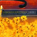 Evergreens for Strings/I Musici