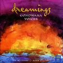 Dreamings/Gondwana Voices, Lyn Williams, Mark O'Leary