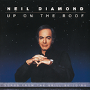 Up On The Roof: Songs From The Brill Building/Neil Diamond