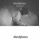 Headsick Sessions (Live)/Black Foxxes