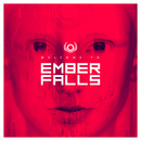 Welcome To Ember Falls/Ember Falls