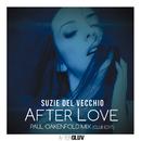 After Love (Paul Oakenfold Mix Club Edit)/Suzie Del Vecchio