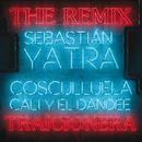 Traicionera (Remix)/Sebastián Yatra, Cosculluela, Cali Y El Dandee