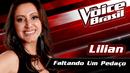 Faltando Um Pedaço(The Voice Brasil 2016 / Audio)/Lilian