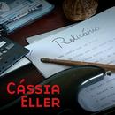 Relicário/Cássia Eller