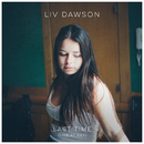 Last Time (Live At RAK)/Liv Dawson