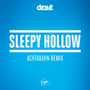 Sleepy Hollow (Achtabahn Remix)/Dellé