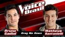Drag Me Down(The Voice Brasil 2016 / Audio)/Bruno Gadiol, Matheus Santanielli