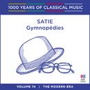 Satie: Gymnopédies (1000 Years Of Classical Music, Vol. 74)/Stephanie McCallum