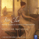 Beethoven: Fur Elise - Bagatelles For Piano/Stephanie McCallum