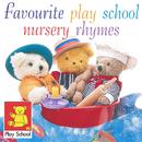 Favourite Play School Nursery Rhymes/Play School