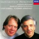 Shostakovich & Prokofiev: Cello Sonatas/Lynn Harrell, Vladimir Ashkenazy