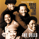 Bring Back The Love / Classic Dells Soul/The Dells