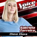 Chove Chuva (The Voice Brasil 2016)/Gabriela Ferreira