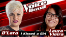 I Kissed A Girl (The Voice Brasil 2016 / Audio)/D'Lara, Laura Vieira