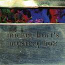 Mickey Hart's Mystery Box/Mickey Hart
