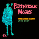 Psychedelic Moods/The Deep