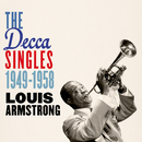 The Decca Singles 1949-1958/LOUIS ARMSTRONG