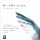Handel: Messiah/Orchestra of the Antipodes, Antony Walker, Cantillation, Sara Macliver, Alexandra Sherman, Christopher Field, Paul McMahon, Teddy Tahu Rhodes