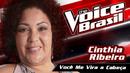 Você Me Vira A Cabeça (Me Tira Do Sério) (The Voice Brasil 2016 / Audio)/Cinthia Ribeiro