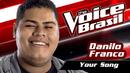 Your Song(The Voice Brasil 2016 / Audio)/Danilo Franco