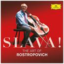 Slava! The Art Of Rostropovich/Mstislav Rostropovich