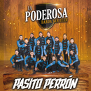 Pasito Perrón/La Poderosa Banda San Juan
