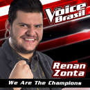 We Are The Champions (The Voice Brasil 2016)/Renan Zonta