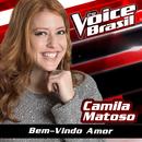Bem-Vindo Amor (The Voice Brasil 2016)/Camila Matoso