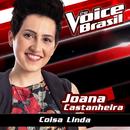 Coisa Linda (The Voice Brasil 2016)/Joana Castanheira
