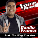 Just The Way You Are (The Voice Brasil 2016)/Danilo Franco