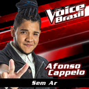 Sem Ar (The Voice Brasil 2016)/Afonso Cappelo