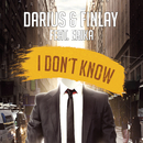 I Don't Know (feat. Erika)/Darius & Finlay