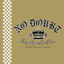 Everything In Time (B-Sides, Rarities, Remixes)/No Doubt