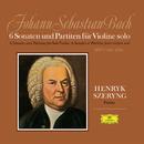 J.S.Bach: Sonatas And Partitas For Violin Solo BWV 1001-1006/Henryk Szeryng