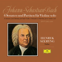 J.S.バッハ: 無伴奏ヴァイオリンのためのソナタとパルティータ BWV 1001-1006