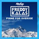 Pinne for Sverige/Freddy Kalas