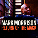 Return Of The Mack/Mark Morrison