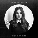 Only In My Mind/Norma Jean Martine