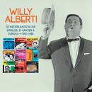 De Nederlandstalige Singles, B-kanten & Curiosa 1960 - 1968/Willy Alberti