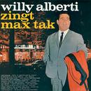 Zingt Max Tak/Willy Alberti