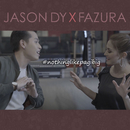 Nothing Like Pag-ibig/Jason Dy, Fazura