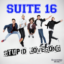 Stupid Lovesong/Suite 16